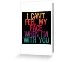 The Weeknd 'Can't Feel My Face' Greeting Card