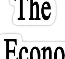 My Mom Is The Best Economics Teacher Sticker