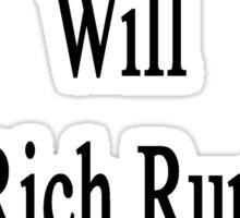 My Husband Will Get Rich Running Marathons  Sticker