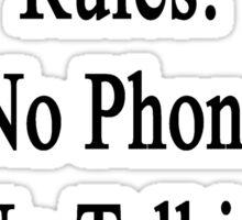 Music Class Rules No Phones No Talking No Class Clowns Sticker