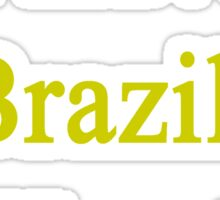 I Have A Brazilian Heart  Sticker