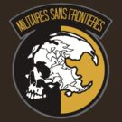 Militaires Sans Frontieres by carnivean