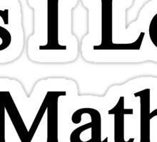Yes I Love Math Sticker
