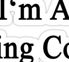 I'm A Hiking Coach Sticker