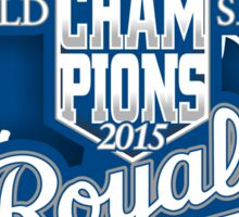 royals champions Sticker