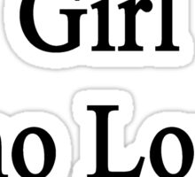 Here Is A Girl Who Loves Tigers  Sticker
