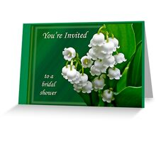 Bridal Shower Invitation - Lily of the Valley Greeting Card