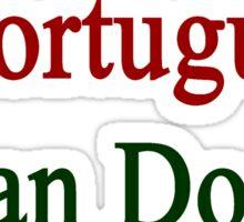 A Portuguese Can Do It  Sticker