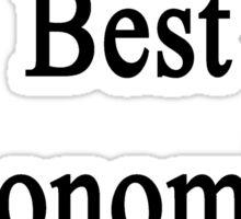 Yes I'm The Best Economics Teacher  Sticker