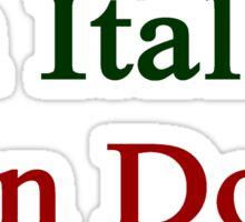 An Italian Can Do It Sticker