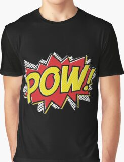 POW! 2 Graphic T-Shirt