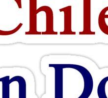 A Chilean Can Do It Sticker