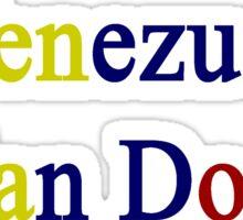 A Venezuelan Can Do It Sticker