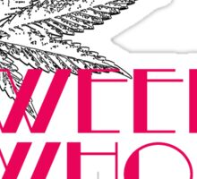 Weed Whores - Pin Up - Pink Sticker