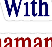I Only Sleep With Panamanian Girls  Sticker