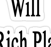 My Boyfriend Will Get Rich Playing Baseball  Sticker