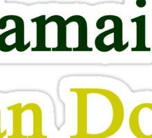 A Jamaican Can Do It Sticker