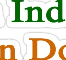 An Indian Can Do It  Sticker