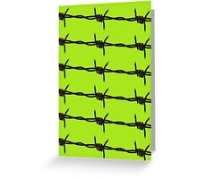 Barbed Wire by Chillee Wilson Greeting Card