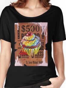Jesse James' $500 Cupcake Women's Relaxed Fit T-Shirt