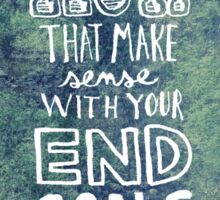 End Goals Sticker