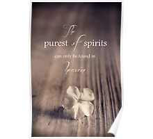 The Purest Of Spirits Poster