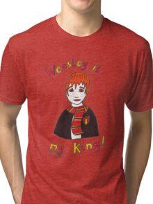 Weasley Is My King! Tri-blend T-Shirt