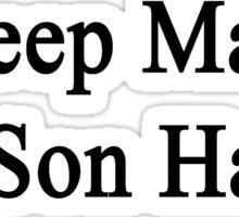 Sheep Make My Son Happy  Sticker
