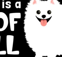 My BFF is a Poof Ball Pomeranian (White) Sticker
