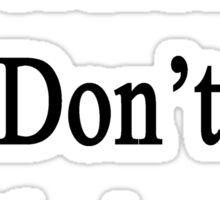 Accordionists Don't Fuck Around Sticker