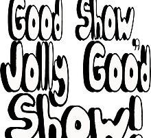 Good Show by Shayera