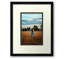 """Time is a theif I would steal from..."" Framed Print"