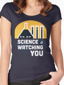Science is Watching You Women's Fitted Scoop T-Shirt