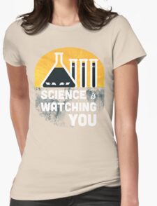 Science is Watching You Womens Fitted T-Shirt