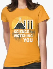 Science is Watching You Womens T-Shirt