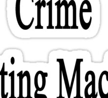 Saxophonist By Day Crime Fighting Machine By Night  Sticker