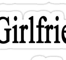 Zebras Are My Girlfriend's Second Love Sticker