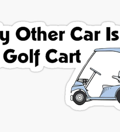 My Other Car is a Golf Cart Sticker