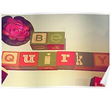 Be Quirky Poster