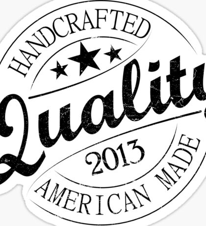Handcrafted Quality Sticker