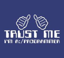 Trust me i'm programmer by personalized