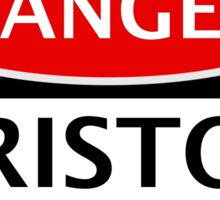 DANGER BRISTOL CITY, BRISTOL FAN, FOOTBALL FUNNY FAKE SAFETY SIGN Sticker
