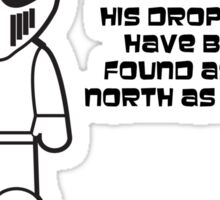 The Stig - Droppings as far North as York Sticker