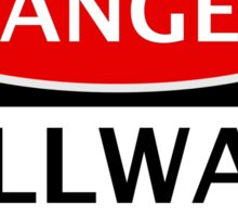 DANGER MILLWALL FAN, FOOTBALL FUNNY FAKE SAFETY SIGN Sticker