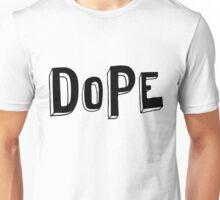 Dope - Black Unisex T-Shirt