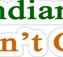 Indians Don't Cry  Sticker