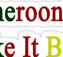 Cameroonians Shake It Better  Sticker