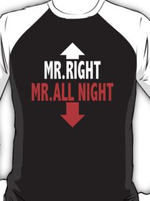 Mr. ALL NIGHT T-Shirt