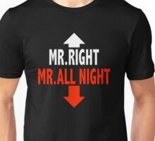 Mr. ALL NIGHT Unisex T-Shirt