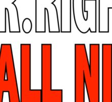 Mr. ALL NIGHT Sticker
